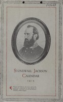"[""<p> Calendar.  ""Proceeds of calendar sale to be used in the erection of a monument to the memory of ""Stonewall"" Jackson, in his birthplace, Clarksburg, West Virginia.""</p>""]"
