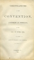 "[""Print copies of digital scans of pamphlet.  \""Printed by authority of the convention.\""  \""Wheeling, Va.: 1861.\""  Copy imperfect: pages 3-4 of 22 pages wanting?""]"