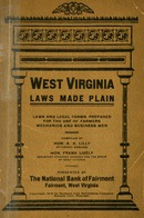"["" Monograph. \""Compiled by Hon. A. A. Lilly, Attorney General; Hon. Frank Lively, Assistant Attorney General for the State of West Virginia.\""""]"