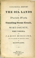 "[""<p> Pamphlet. Authored by James Higgins, ""late state geologist and agricultural chemist, of Maryland."" Includes plat map of Parish Fork of Standing Stone Creek and Robertson's Fork in Wirt County.</p>""]"