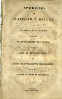 "[""Pamphlet.  Includes: Basis of representation, delivered in convention on February 24, 1851; County courts & county organization, delivered in convention on June 5, 1851, and: Election of judges by the people, delivered in convention on June 20, 1851. ""]"