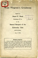 "[""<p> Pamphlet. Address given in Pittsburgh, Pennsylvania, by former Senator, S.F. Reed on January 17, 1908, about West Virginia history and prominent citizens.<br /> <br />  </p>""]"