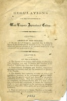 "[""<p> Pamphlet. Contains the regulations for the government of the West Virginia Agricultural College which later became West Virginia University.<br /> <br />  </p>""]"
