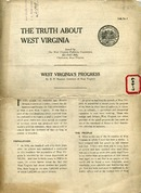 "["" Pamphlet. \""Talk no. 1.\"" Includes: West Virginia's progress, by E. F. Morgan, Governor of West Virginia, an 1890 and 1920 Comparative statement, and: Some interesting facts about West Virginia, compiled by the West Virginia Publicity Commission.""]"