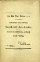 "[""Monograph.  Cover title.  At head of title: In the 51st Congress.  Contested election case from the Fourth Congressional District of West Virginia.  Brief for contestant.  \""Cole & Cole, W. N. Miller, Attorneys for Contestant.  J. M. Wilson, of Counsel.\""<br />""]"