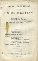 "[""Pamphlet.  Includes \""Speeches of Ex-Gov. Lincoln, Edward Everett, Caleb Cushing.  Resolutions adopted by the Meeting.  Letter of Ex-President Pierce, Judge Curtis, Ex-Gov. Morton and Clifford, Profs. Felton and Pierce, Erasmus D. Beach, and others.  Names of signers to the call.\"" <br />""]"
